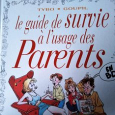 Cómics: LE GUIDE DE SURVIE A L USAGE DES PARENTS TYBO GOUPIL VENTS D OUEST. Lote 211661170
