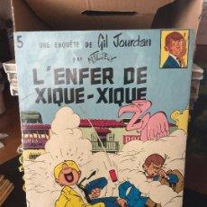 Cómics: DUPUIS GIL JOURDAN NUMERO 5 LÉNFER DE XIQUE.XIQUE NORMAL ESTADO. Lote 211778428