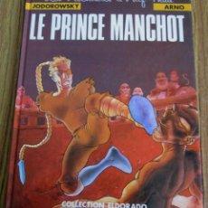 Cómics: LES AVENTURES D´ALEF - THAU / JODOROWSKY – ARNO / LE PRÍNCIPE MANCHOT. Lote 212012965