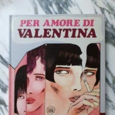 Cómics: PER AMORE DI VALENTINA - GUIDO CREPAX - 1983. Lote 213131836