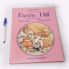 Cómics: CÓMIC ERÓTICO. MÉMORIES DE FANNY HILL. JOHN CLELAND. J.M. LO DUCA Y PHILIPPE CAVELL. 1983.. Lote 213236672