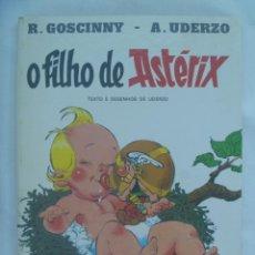 Cómics: ALBUM DE ASTERIX EN PORTUGUES : O FILHO DE ASTERIX ( EL HIJO DE ASTERIX ). LIVRARIA BERTRAND, 1983. Lote 214444020