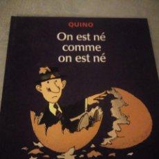 Cómics: QUINO ON EST NÉ COMME ON EST NÉ,2002,FRANCES. Lote 214944187
