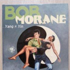 Cómics: BOB MORANE. YANG= YIN. VERNES/ CORIA. LE LOMBARD. EN FRANCÉS. Lote 215338560