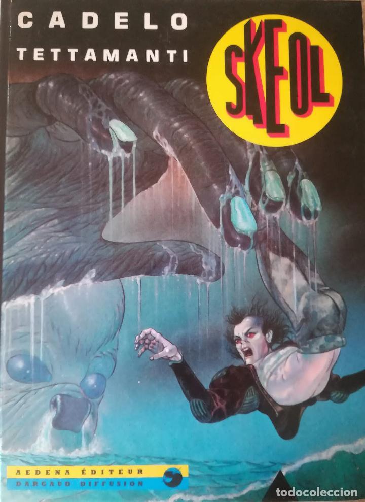 SKEOL CADELO TETTAMANTI (Tebeos y Comics - Comics Lengua Extranjera - Comics Europeos)