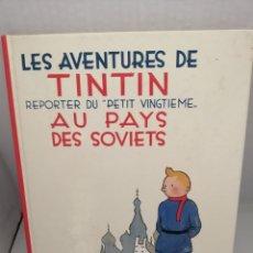 Cómics: LES AVENTURES DE TINTIN: REPORTER DU PETIT VINGTIÈME: AU PAYS DES SOVIETS. Lote 215603456