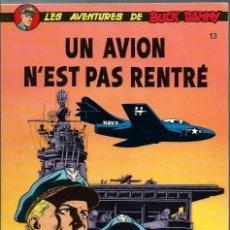 Cómics: BUCK DANNY Nº 13 - UN AVION N'EST PAS RENTRE - DUPUIS 1980, EN FRANCES, TAPA BLANDA, MUY BUEN ESTADO. Lote 216903658