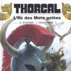 Cómics: THORGAL 2. ROSINSKI Y VAN HAMME. LE LOMBARD, 2013. Lote 217852193