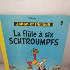 Cómics: JOHAN ET PIRLOUIT 9: LA FLUTE A SIX SCHTROUMPFS. Lote 218976550