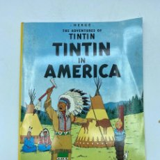 Cómics: TINTIN IN AMERICA. HERGÉ THE ADVENTURES OF TINTIN. EDICIONES DEL PRADO. EN INGLÉS. PAGS: 62. Lote 219492016