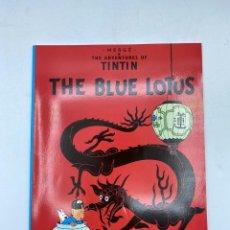 Cómics: THE BLUE LOTUS. HERGÉ. THE ADVENTURES OF TINTIN. EDICIONES DEL PRADO. EN INGLÉS. PAGS: 62. Lote 219492386
