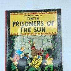 Cómics: PRISONERS OF THE SUN. HERGÉ. THE ADVENTURES OF TINTIN. EDICIONES DEL PRADO. EN INGLÉS. PAGS: 62. Lote 219493730