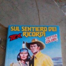 Cómics: TEX Nº 575 (SUL SENTIERO DEI RECORDI) A TODO COLOR SERGIO BONELLI EN ITALIANO. Lote 219732526