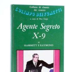 Cómics: L'OLIMPO DEI FUMETTI 9. AGENTE SEGRETO X-9 (DASHIEL HAMMETT / ALEX RAYMOND) SUGAR, 1972. Lote 221858330