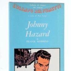 Cómics: L'OLIMPO DEI FUMETTI 4. JOHNNY HAZARD (FRANK ROBBINS) SUGAR, 1970. Lote 221858335