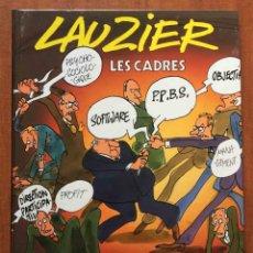Cómics: LES CADRES. LAUZIER. DARGAUD EDITEUR. FRANCÉS. Lote 221863100