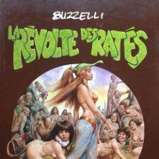 Cómics: LA REVOLTE DES RATES. GUIDO BUZZELLI. EDITIONS DU CIGNE. FRANCÉS. Lote 222007247