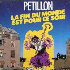 Cómics: LA FIN DU MONDE EST POUR CE SOIR. ALBIN MICHEL. FRANCÉS. Lote 222012811