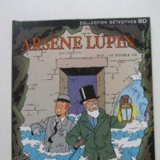 Cómics: ARSENE LUPIN LA DOUBLE VIE DUTHATEAU GERON FRANCO BELGA LINEA CLARA ARX5. Lote 222249160