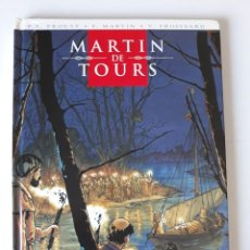 Cómics: MARTIN DE TOURS - PROUST / MARTIN / FROISSARD - GLÉNAT. Lote 222823510