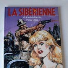 Cómics: LA SIBERIENNE - VÍCTOR MORA / VÍCTOR DE LA FUENTE - ALBIN MICHEL. Lote 222824117