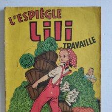 Cómics: COMIC EN FRANCÉS - L'ESPIÈGLE LILI TRAVAILLE - LES BEAUX ALBUMS DE LA JEUNESSE JOYEUSE. Lote 226802480
