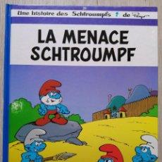 Cómics: LA MENACE SCHTROUMPF. EN FRANCÉS. EO. LE LOMBARD 2000. Lote 227492550