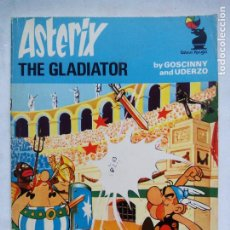 Cómics: ASTERIX THE GLADIATOR. GOSCINNY. UDERZO. KNIGHT BOOKS. UK 1976. 2ª EDICIÓN INGLESA.. Lote 229854210