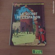 Cómics: BLAKE Y MORTIMER EL SECRETO DEL ESPADÓN. Lote 234138360