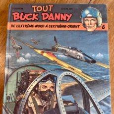 Cómics: CÓMIC TOUT BUCK DANNY- DE L'EXTRÊME-NORD À L'EXTRÊME-ORIENT/1985. Lote 237478375