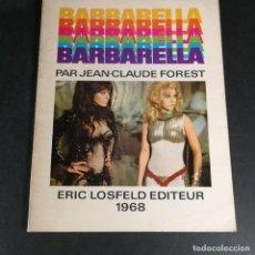 Comics : BARBARELLA COMIC FRANCÉS PAR JEAN - CLAUDE FOREST ERIC LOSFELD EDITEUR 1968. Lote 238366560