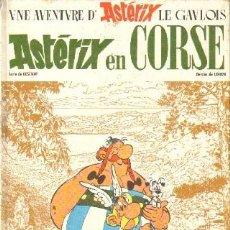 Comics : UNE AVENTURE D' ASTERIX LE GAVLOIS. ASTÉRIX EN CORSE. UDERZO / GOSCINNY. A-COMIC-6062. Lote 238580190