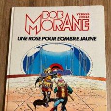 Cómics: BOB MORANE Nº 15. UNA ROSE POUR L'OMBRE JAUNE. EN FRANCÉS. TAPA DURA. LOMBARD 1982. Lote 240798225