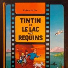 Cómics: L'ALBUM DU FILM TINTIN ET LE LAC AUX REQUINS 1973 **TAPA DURA. Lote 241977900