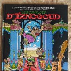 Cómics: LES 2ÈMES AVENTURES DU GRAND VIZIR IZNOGOUD - LES COMPLOTS D`IZNOGOUD - GOSCINNY - TABARY - DARGAUD. Lote 244981385