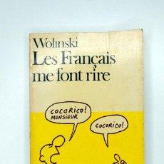 Cómics: LES FRANÇAIS ME FONT RIRE. WOLINSKI. FOLIO. Lote 245646100