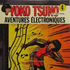 Cómics: ROGER LELOUP. YOKO TSUNO Nº 4. AVENTURES ÉLECTRONIQUES. DUPUIS 1978. Lote 246827480