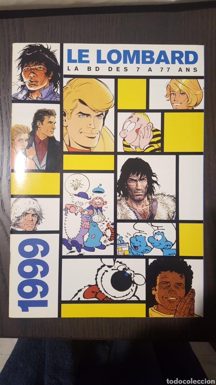 CATÁLOGO - CATALOGUE LE LOMBARD 1999 - LA BD DES 7 A 77 ANS - RUBINE MORANE VAILLANT HOCHET (Tebeos y Comics - Comics Lengua Extranjera - Comics Europeos)