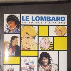 Cómics: CATÁLOGO - CATALOGUE LE LOMBARD 1999 - LA BD DES 7 A 77 ANS - RUBINE MORANE VAILLANT HOCHET. Lote 247429995