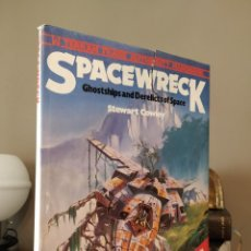Cómics: SPACEWRECK: GHOSTSHIPS AND DERELICTS OF SPACE BY STEWART COWLEY. Lote 253628680