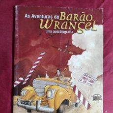 Cómics: AS AVENTURAS DO BARAO WRANGEL UMA AUTOBIOGRAFIA. JOSE CARLOS FERNANDES. EN PORTUGUES. Lote 255005905