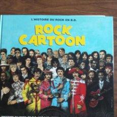 Cómics: ROCK CARTOON. L'HISTOIRE DU ROCK EN B.D. (EN FRANCÉS -VARIOS AUTORES-). Lote 255984120