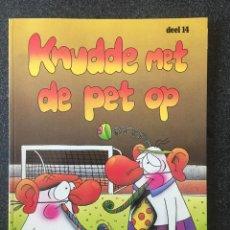 Cómics: KNUDDE MET DE PET OP - DEEL 14 - EN NEERLANDÉS - TOON/FIMIA B.V. - 1988 - ¡MUY BUEN ESTADO!. Lote 257275075