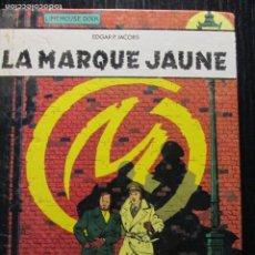 Cómics: BLAKE Y MORTIMER--LA MARQUE JAUNE. Lote 257282910