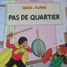 Cómics: HERGE--QUICK AND FLUPKE--PAS DE QUARTIER. Lote 258129095