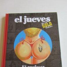 Comics : EL PROFESOR COJONCIANO LA VOZ DE LA EXPERIENCIA (EL JUEVES LUXURY GOLD) SDX04. Lote 258150225