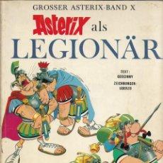Cómics: COMIC ASTERIX ALS LEGIONÄR EN ALEMÁN, EDICIÓN 1971. Lote 265485789