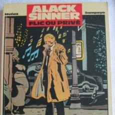 Cómics: ALACK SINNER--FLICOU PRIVE--MUÑOZ Y SAMPAYO. Lote 266879909