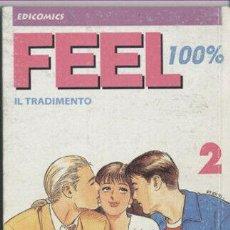 Cómics: FEEL 100% IL TRADIMENTO N.2 - ED. EDICOMICS - ED. EDICOMICS. Lote 271594648