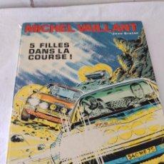 Cómics: MICHEL VAILLANT 5 FILLES DANS LA COURSE, 1971,JEAN GRATON.. Lote 273356763